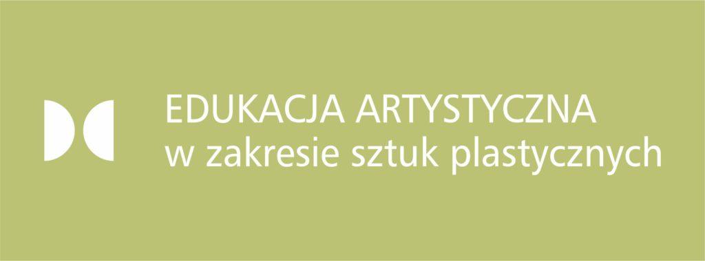 kierunek Edukacja Artystyczna w zakresie sztuk plastycznych